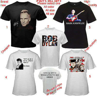 T-Shirt All Size S,M,L~5XL,Kids,Baby Mark Knopfle Sting Bob Dylan