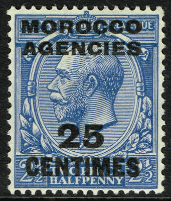 SG 205 MOROCCO AGENCIES 1925 - 25c on TWOPENCEHALFPENNY BLUE - MOUNTED MINT