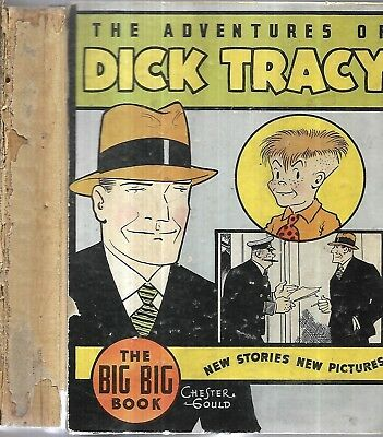 The Adventures of Dick Tracy. Chester Gould. 1934. The Big Big Book. 1st.ed.