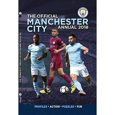 The Manchester City FC Annual 2018 Man MFC NEW Hardback Book 1911287759 Footbal