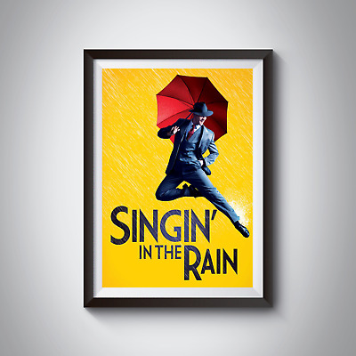 SINGIN IN THE RAIN - MUSICAL POSTERS - A4 - A3 - Home / Wall Art Decor 170GSM