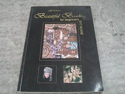 Jill Oxton's Beautiful Beading for Beginners and Beyond s/c 2004