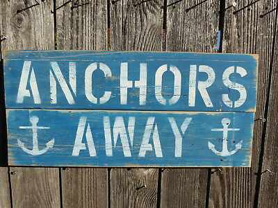 """10+ X 24 Inch Wood """"Anchors Away"""" Sign Nautical Seafood (#S840)"""