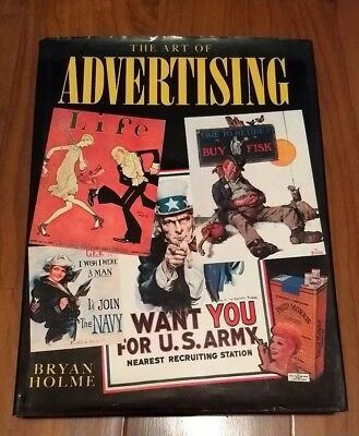THE ART OF ADVERTISING - BRYAN HOLME coffee table book vintage 1985