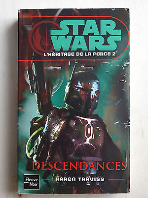 STAR WARS HERITAGE DE LA FORCE 2 descendances 2008  FLEUVE NOIR 91 BETAT(STAR1)