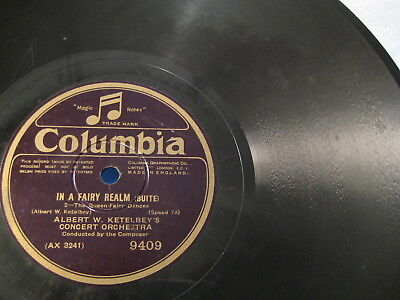 """12"""" - Ketelbey's Concert Orch.Conducted by Composer: Fairy Realm - 1928 UK"""