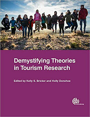 Demystifying Theories in Tourism Researc, Very Good, Donohoe, Holly, Bricker, Pr