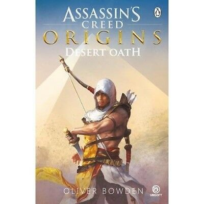 Desert Oath Prequel to Assassins Creed Origins Oliver Bowden NEW Paperback Book
