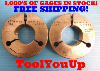 1 11//16 18 UNEF 2A THREAD RING GAGES 1.6875 GO NO GO P.D.S = 1.6499 /& 1.6448