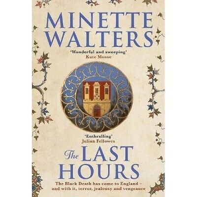 The Last Hours Minette Walters NEW Hardback Book 1760632137 Historical Thriller