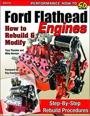S-A Books Ford Flathead Engines How To Rebuild and Modify Book P/N 379