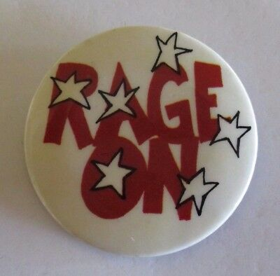 'Rage On' - White, Red and Black Party Badge - 1970s