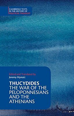 Thucydides: The War of the Peloponnesians and the Athenians (Cambridge Texts in
