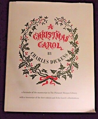 A Christmas Carol by Charles Dickens (Facsimile of the Manuscript}1967 W/ Jacket