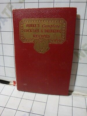 BURKE'S Complete Cocktail & Drinking RECIPES old hardcover bar guide / restore