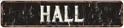 HALL Street Sign Rustic Chic Sign Home man cave Decor Gift Black 41803081