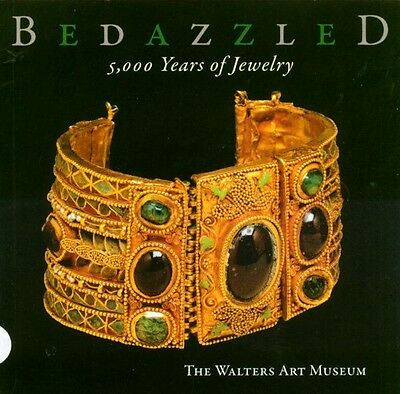 Bedazzled: 5000 Years of Jewelry Ancient Egypt Syria Rome Visigoth Iran Hellenic