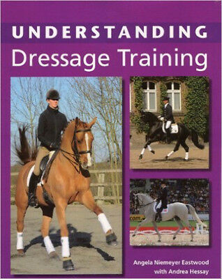 Understanding Dressage Training, New, Niemeyer Eastwood, Angela Book