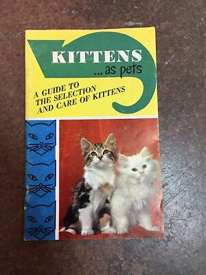 Kittens...as Pets - Booklet - 1960