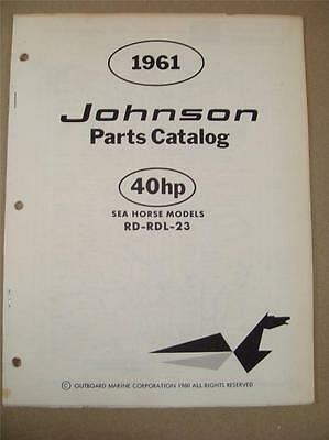 1961 Omc Johnson Sea Horse 40 Hp Rd-Rdl-23 Outboard Motor Parts Catalog 378461