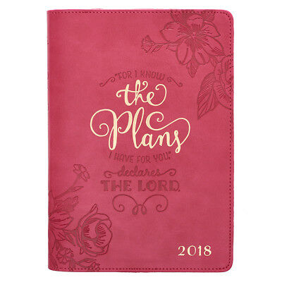 """For I Know The Plans I Have for You"" Declares the Lord 2018 Daily Planner"