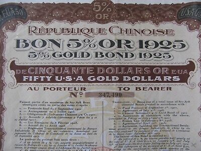 Republique Chinoise Bon 5% Or 1925 GOLD BOND 50$ uncancelled CHINESE China