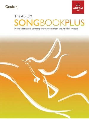 ABRSM Songbook Plus Grade 4 Learn to Play VOCALS CHORAL SINGERS VOICE MUSIC BOOK