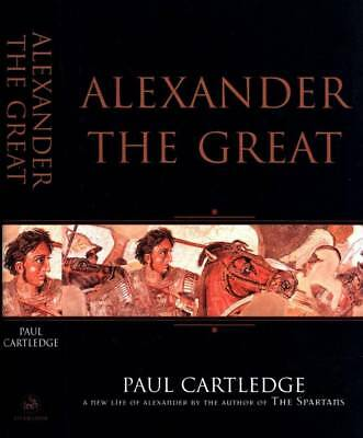 Alexander The Great Paul Cartledge