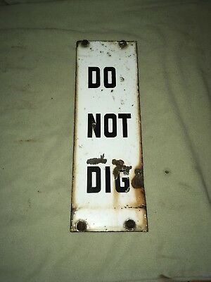Antique Porcelain Sign DO NOT DIG