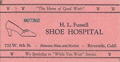 1920's H L Fussell Shoe Hospital Riverside California Business Card & Blotter Ca