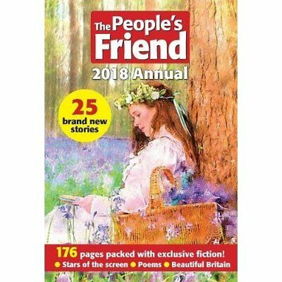 The Peoples Friend 2018 Annuals 2018 NEW Hardback Book 1845356460 Anthology