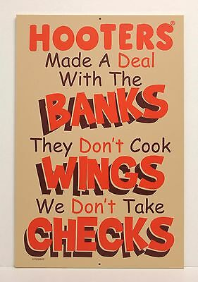 """"""" HOOTERS DEAL W/ BANKS ON WINGS & CHECKS """" 18"""" X 12"""" Sign - Bar Restaurant -NEW"""