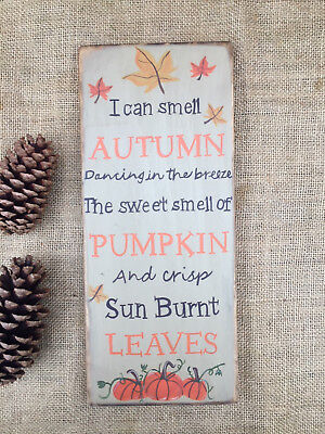 "Distressed ""I Can Smell Autumn"" Fall Sign 5.5"" x 12.75"" Handpainted Wood Sign"