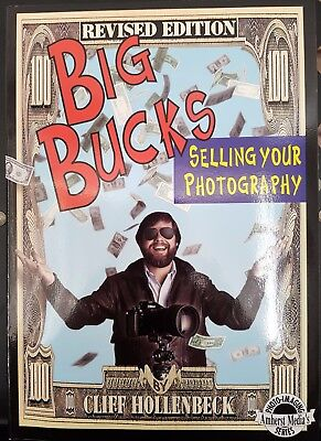 Big Bucks Selling Your Photography Camera Book Cliff Hollenbeck Revised Edition