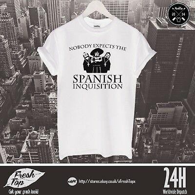 Nobody Expects The Spanish Inquisition T Shirt Top Monty Python's Flying Circus