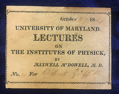 MEDICAL LECTURE TICKET INSTITUTE OF PHYSICK UNIVERSITY MARYLAND Griffith 1817