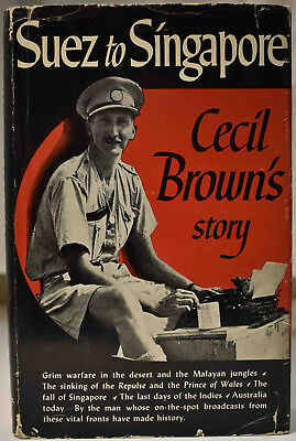 1942 SUEZ TO SINGAPORE CECIL BROWN'S STORY Torpedoed Warships British Critique