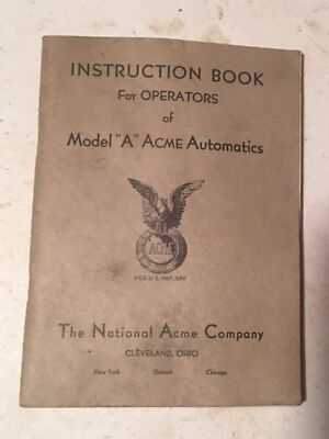 Acme Automatic Multiple Spindle Screw Machine Model A 52-56 Operator Manual