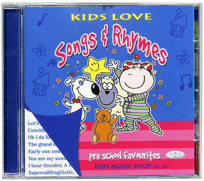 Kids Love Songs & and Rhymes CD Pre school favourites NEW/WRAPPED from PUBLISHER