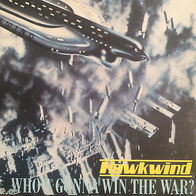 "HAWKWIND _ Who's Gonna Win The War? 7"" (UK Bronze 1980) inc Tim Blake Gong! {Fi}"