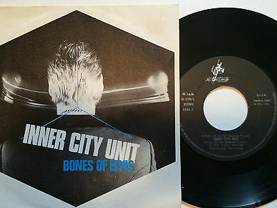 "Inner City Unit. Bones Of Elvis *SPANISH* ULTRA RARE 7"" HAWKWIND Nik Turner {Fi}"