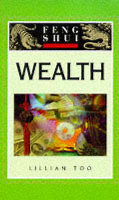 """VERY GOOD"" Wealth (Feng Shui Fundamentals), Too, Lillian, Book"