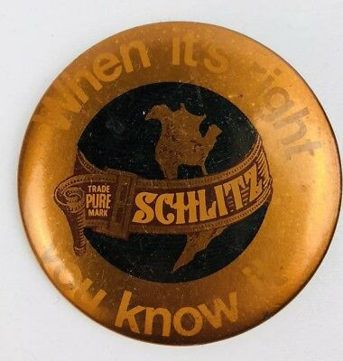 """Schlitz When It's Right You Know It Beer Button Pin Gold 1.5"""" Vintage"""