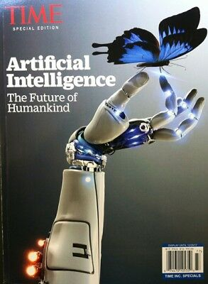 TIME SPECIAL EDITION ARTIFICIAL INTELLIGENCE THE FUTURE OF HUMANKIN science life