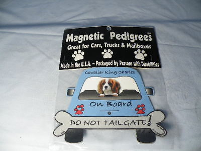 Magnetic Pedigrees Do Not Tailgate Magnets Cavalier King Charles On Board