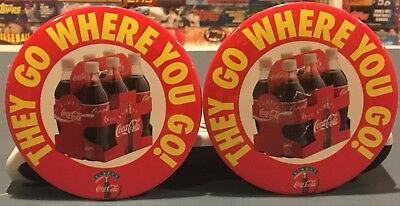 """Two Coca-Cola """"They Go Where You Go"""" Pins / Badges"""