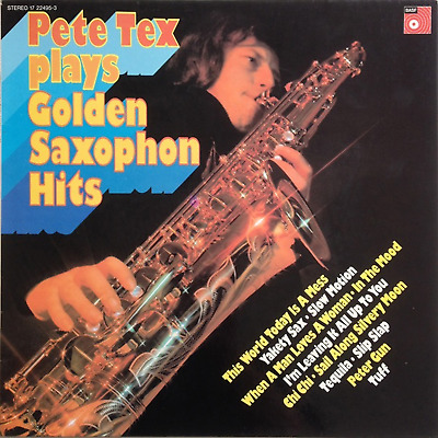 """Pete Tex – Plays Golden Saxophone Hits DOPE EASY BASF SAXOPHONE FUNK """"TEQUILA""""!"""