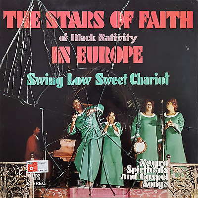 The Stars Of Faith Of Black Nativity – Sweet Low Sweet Chariot MPS Records 1970