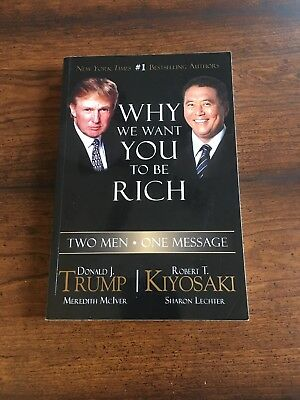 Why We Want You To Be Rich Two Men One Message By Donald Trump