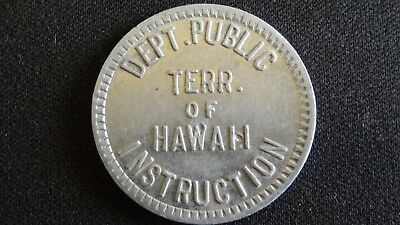 RARE Antique Territory of Hawaii Lunch Token- Dept. of Public Instruction HTF